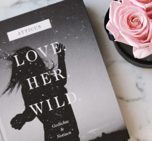 Buchrezension: Love. Her. Wild. von Atticus